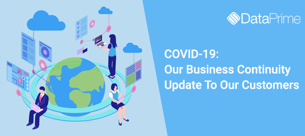 COVID 19 – Our Business Continuity Update to Our Customers